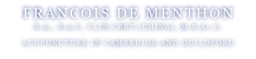 Francois de Menthon, over 30 years experiences in acupuncture in Cambridge and Guilford